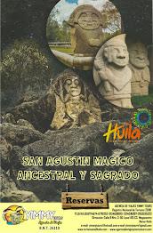 SAN AGUSTÍN MÁGICO, ANCESTRAL  Y SAGRADO