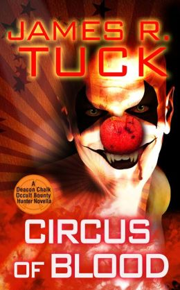 Circus of Blood by James R. Tuck