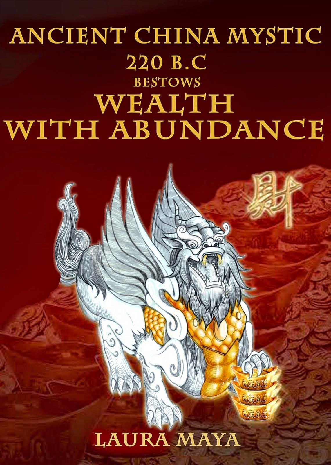 Anceint China Mystic 220 B.C Bestows Wealth with Abundance