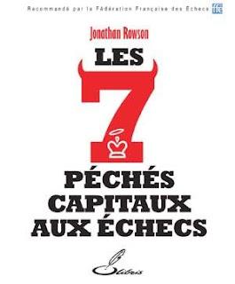 Echecs & Livre : les 7 péchés capitaux aux échecs  de Jonathan Rowson
