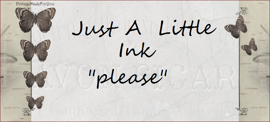 "Just a Little Ink ""please"""