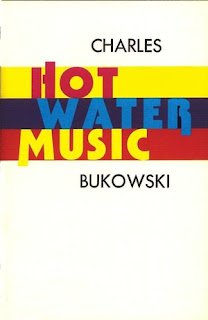 Hot Water Music band name idea - Charles Bukowski - Book cover