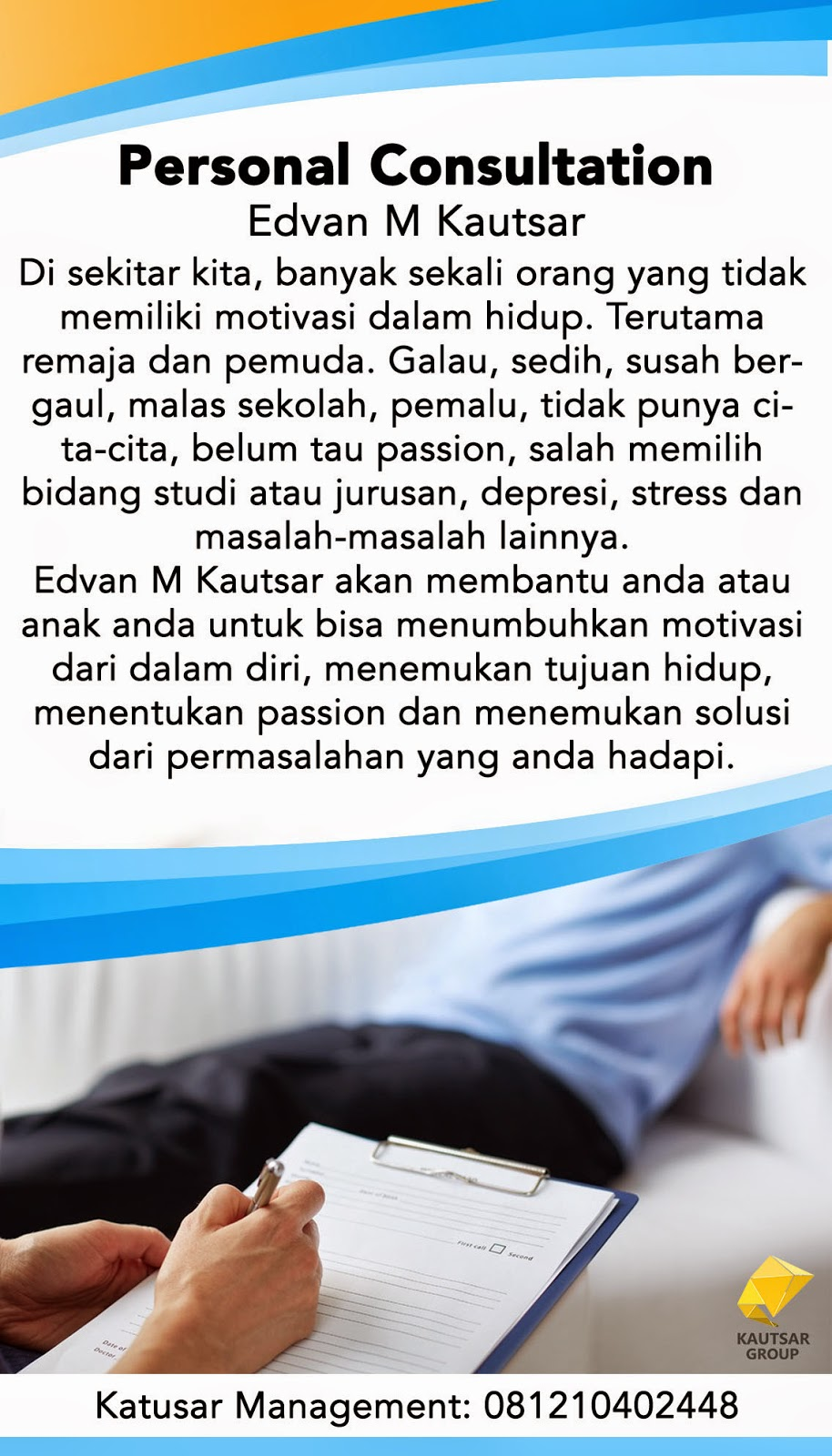 konsultasi, motivasi, private consultation, motivasi pribadi, edvan m kautsar, motivator muda, penulis, motivator terkenal indonesia,