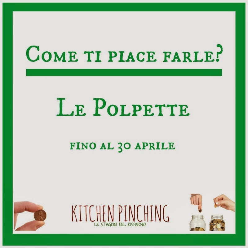 http://kitchenpinching.blogspot.it/2014/03/come-ti-piace-farle-le-polpette.html