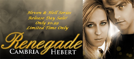 RELEASE DAY and SALE: Renegade By Cambria Hebert