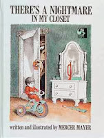 bookcover of There's a Nightmare in My Closet  by Mercer Mayer