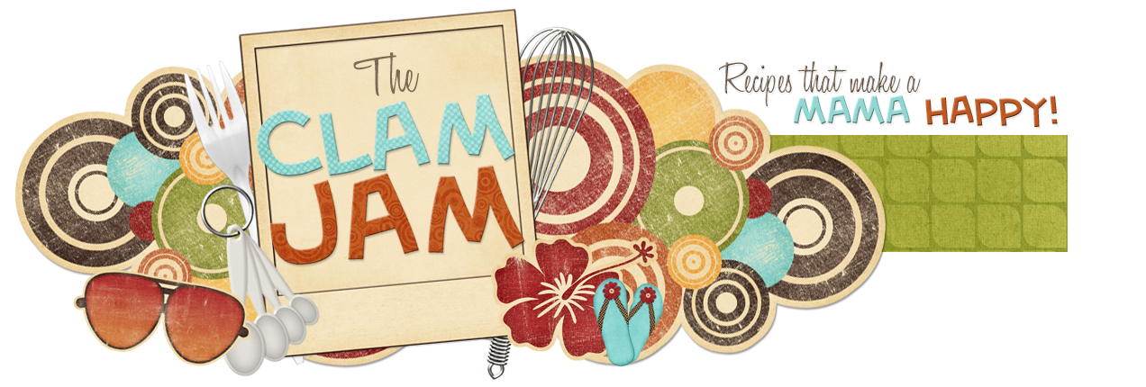 The Clam Jam : recipes shared between old friends!