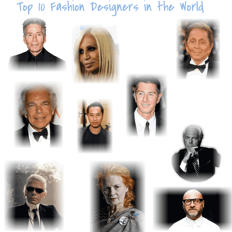 Top 10 Fashion Designers In World Most Popular Top 10
