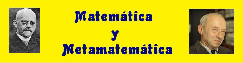 Matemática y Metamatemática.