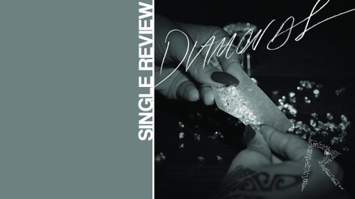 Single review: Rihanna - Diamonds | randomjpop.blogspot.co.uk