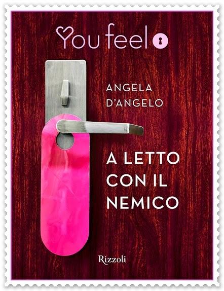 A LETTO CON IL NEMICO di Angela D'Angelo