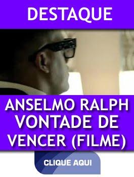 FILME: SEDE DE VENCER - ANSELMO RA,LPH