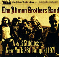 The Allman Brothers Band - A & R Studios New York 26th August 1971