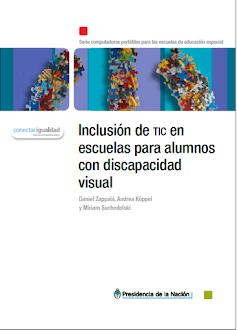 Guía Inclusión de TIC en escuelas para alumnos con discapacidad visual