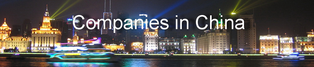 List of Companies in China, China Company Directory, China Businesses Submit URL