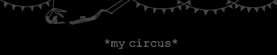 *my circus*