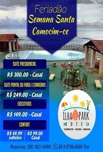 FERIADÃO DA SEMANA SANTA EM CAMOCIM SE HOSPEDE NO ILHA PARK HOTEL