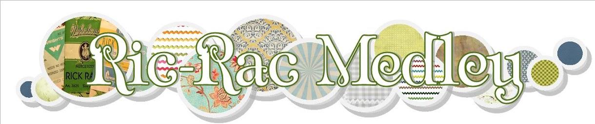 Ric-Rac Medley