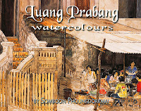 Book - Luang Prabang Watercolours by Somboon Phoungdorkmai with Andre Lurde and Susan Atkinson