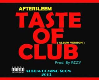 AFTERSLEEM - Taste Of Club - Prod. By Rizy free mp3 desi hiphop rap music download