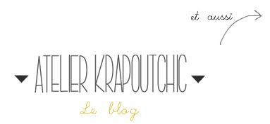 Atelier Krapoutchic - Le Blog