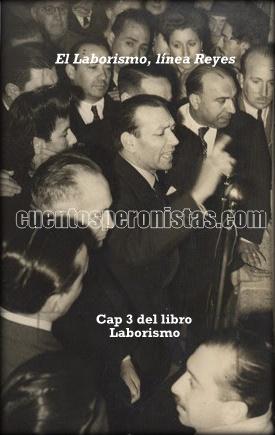 Cipriano Reyes, el primero en denunciar a Perón