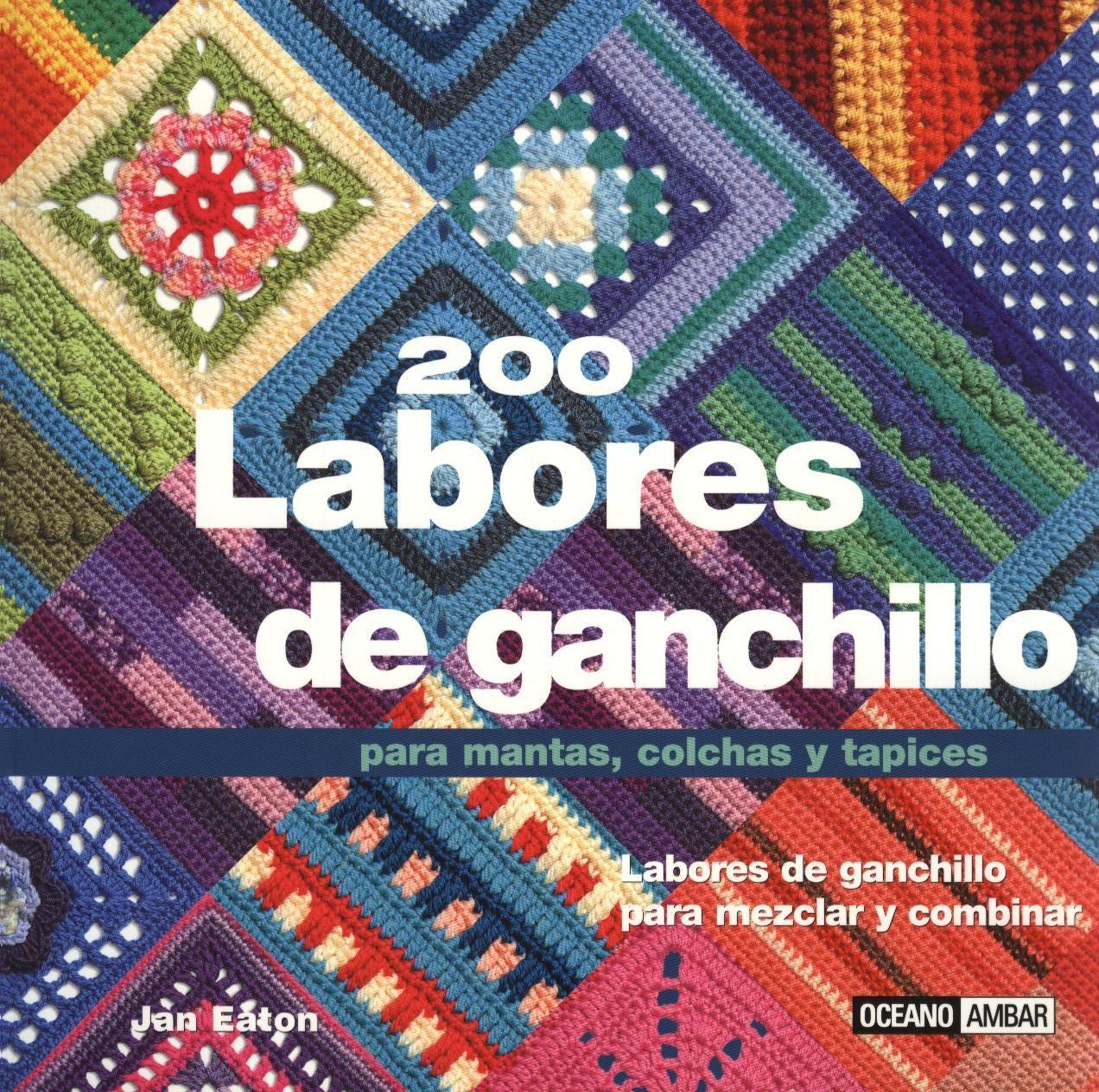 200 Labores de Ganchillo - Patrones Crochet