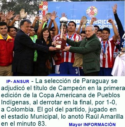 DEPORTES: Paraguay campeón de la Copa América de Pueblos Indígenas