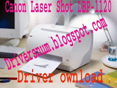 Download Laptop Driver CANON LASER SHOT LBP 1120 PRINTER