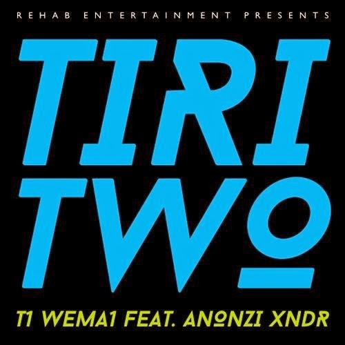 https://soundcloud.com/t1wema1/t1-wema1-tiri-two-ft-anonzi/download