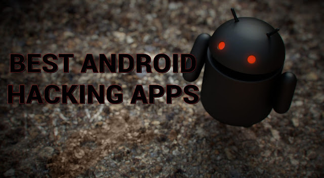 Download 10 Best Android Hacking Apps for Android Mobile