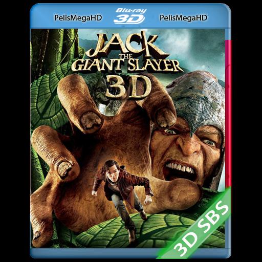 JACK EL CAZAGIGANTES (2013) 3D SBS 1080P HD MKV ESPAÑOL LATINO