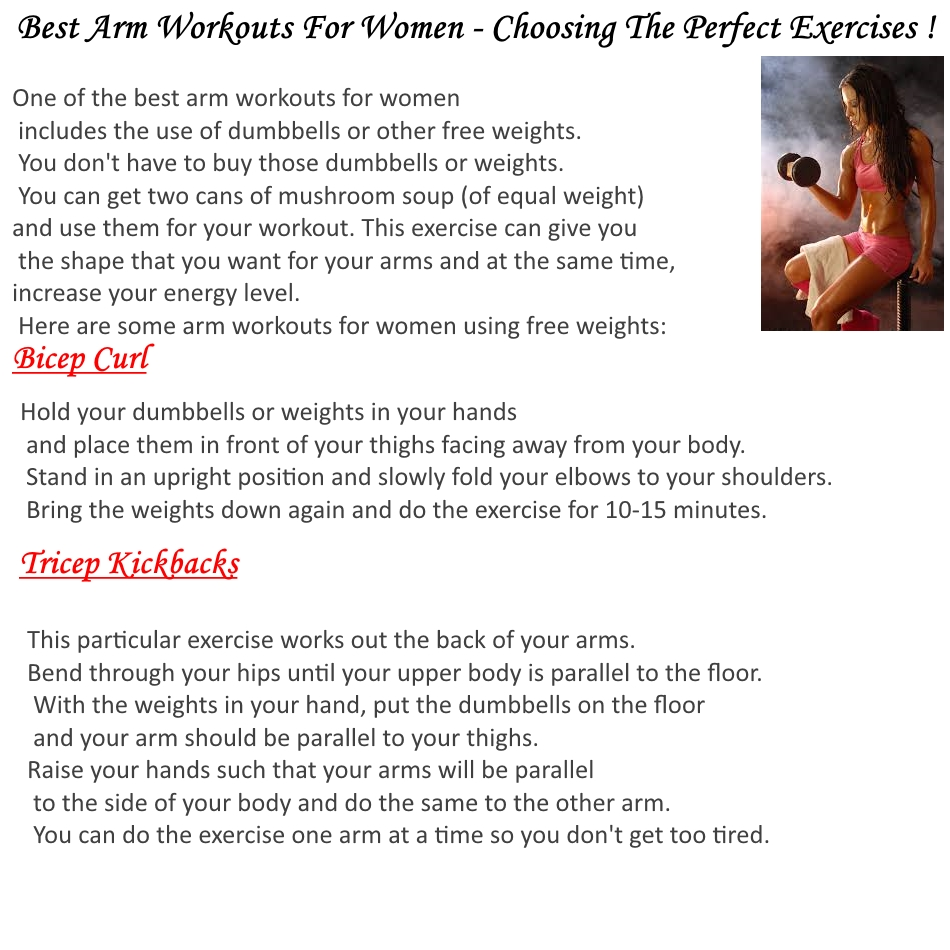 Best Arm Workouts For Women Oh Yes Almost All Whose Concern Is To Look Good Making As One Of The Sexiest Body Part Anyone Will Agree That