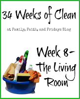 http://www.familyfaithandfridays.com/2015/02/34-weeks-of-clean-week-8-living-room.html