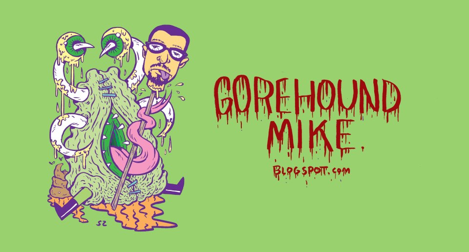 Gorehound Mikes Weird Cinema