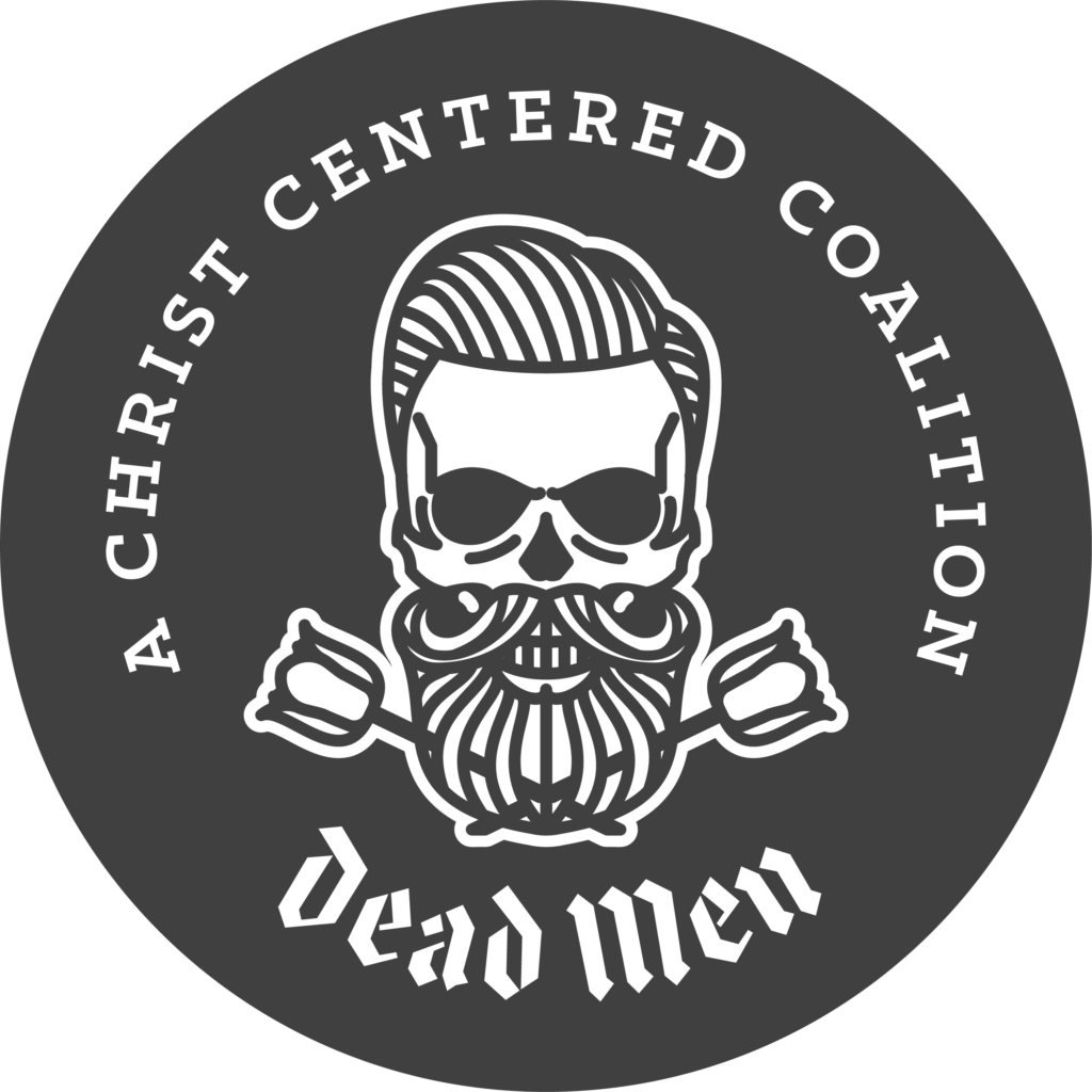 Dead Men | A Christ-Centered Coalition