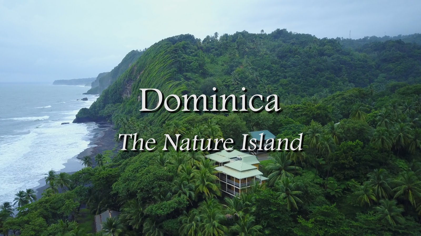 Dominica: The Nature Island (30 min)