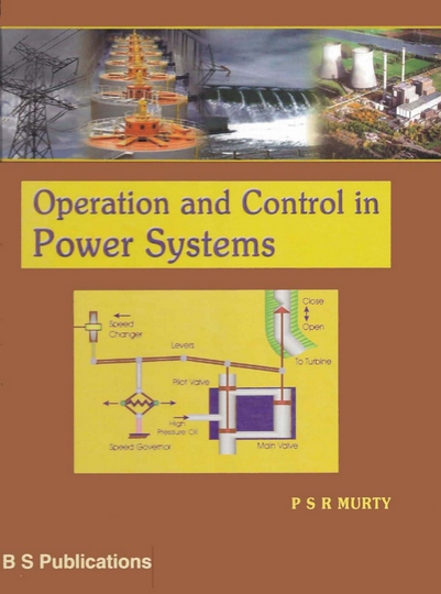 Power System Operation and Control by G. Sreenivasan S. Sivanagaraju