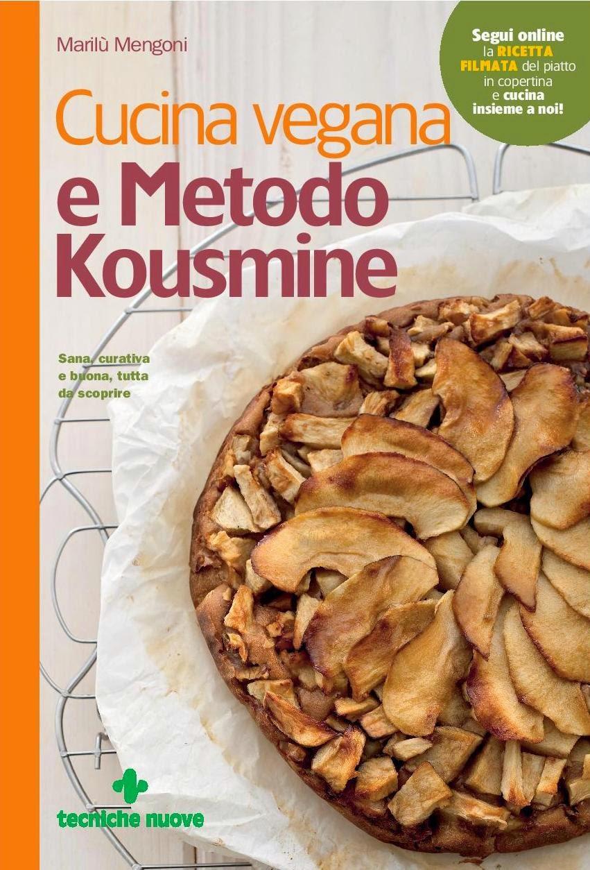 psicoalimentazione®: cucina vegana e metodo kousmine - Rivista Cucina Naturale