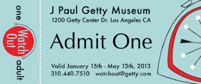 Watch Out Ticket Eileen Gano Getty Center