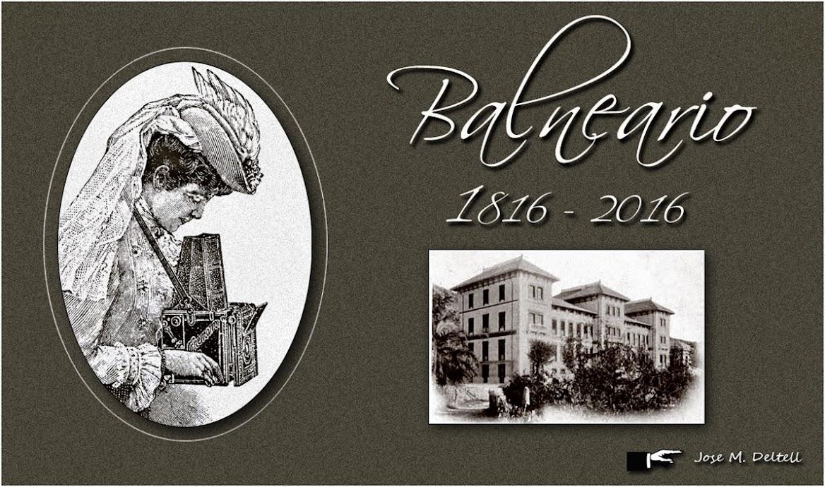 Balneario 1816 - 2016