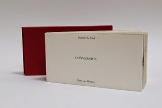 CONVERSION by Jennifer K Dick with artwork and bookbinding and design by Kate Van Houten