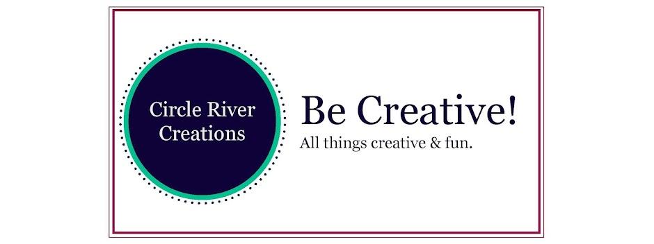 Circle River Creations