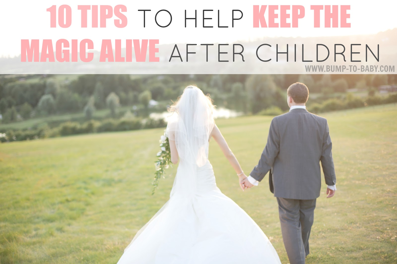 keeping the romance alive, keeping the magic alive after children, keeping relationship alive after childen