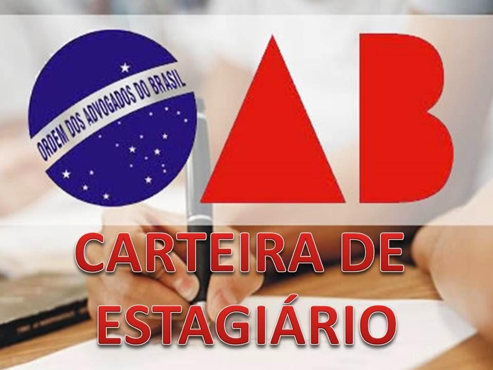CARTEIRA ESTAGIÁRIO - OAB