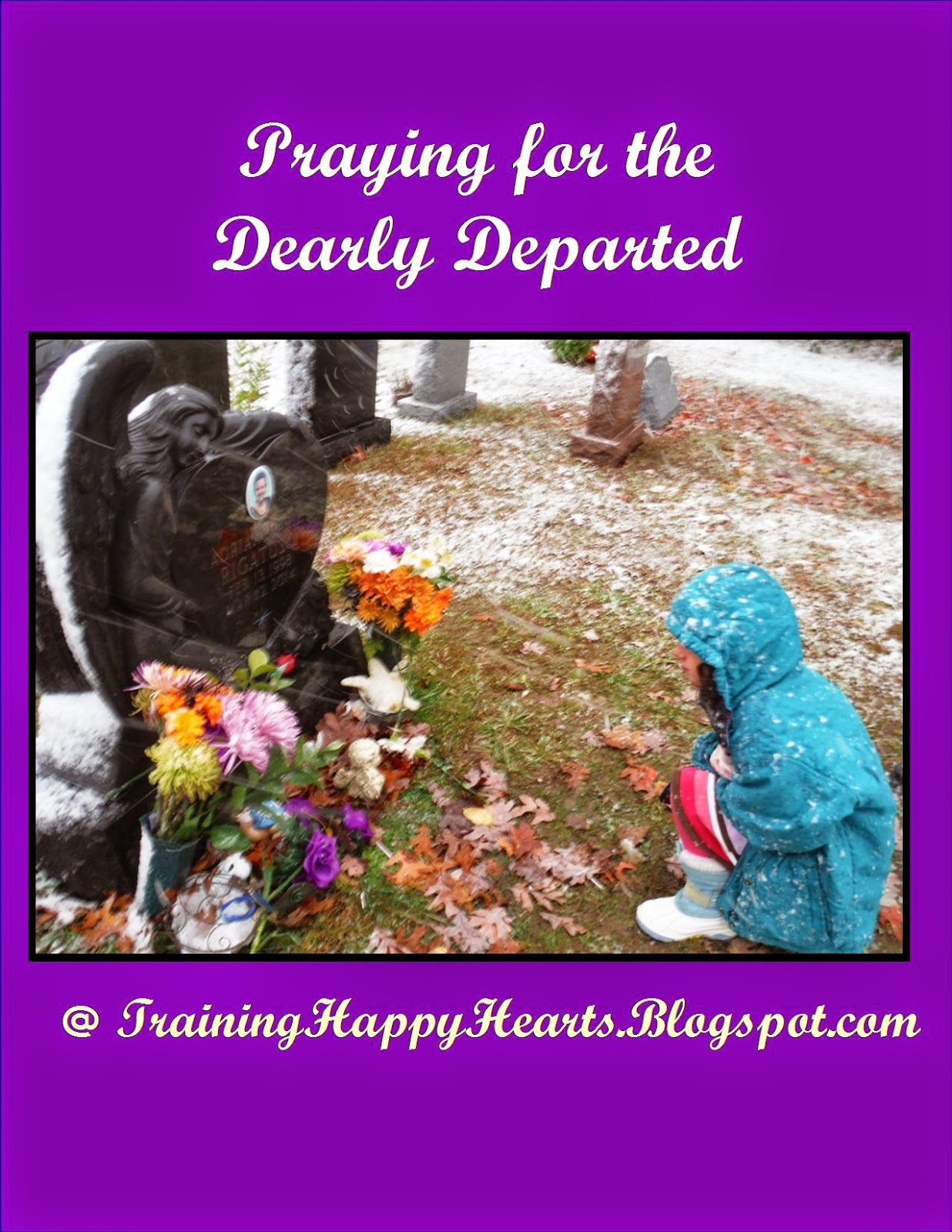 http://traininghappyhearts.blogspot.com/2014/11/please-join-us-in-praying-for-dearly.html