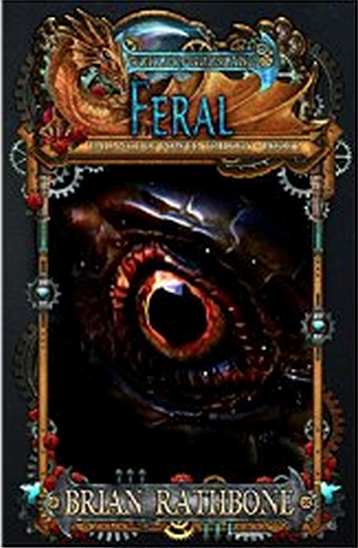 Feral, Book 5 of Godsland, Series 2 the Balance of Power Trilogy