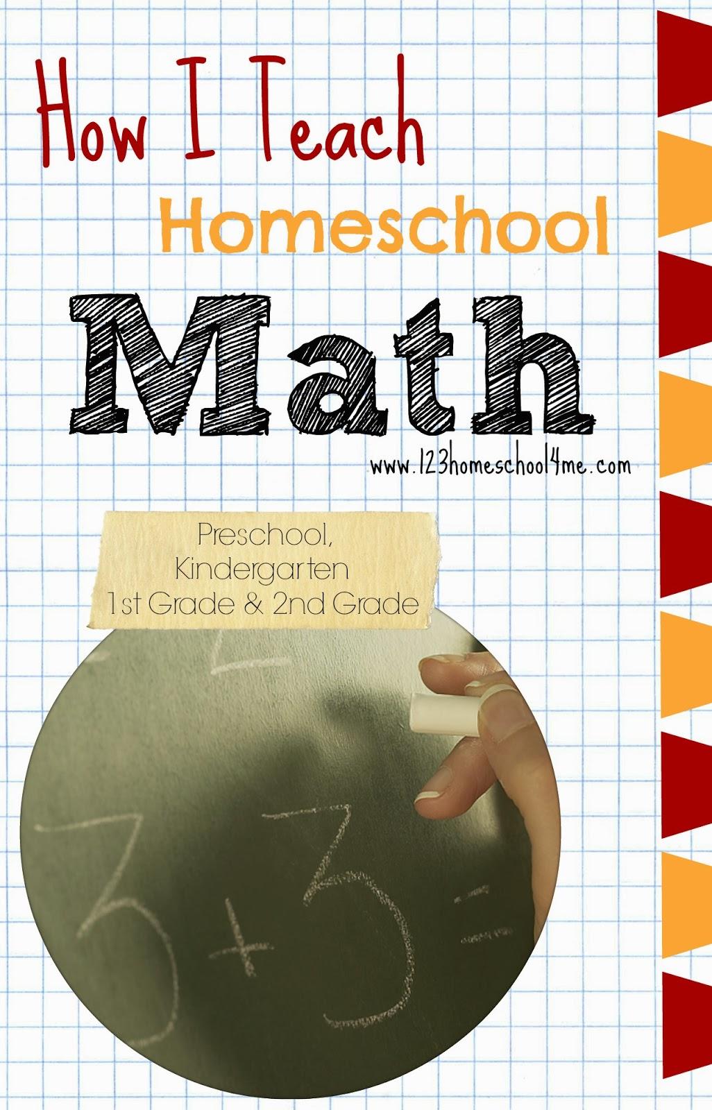 How I Teach Homeschool Math - Kindergarten, 1st Grade, 2nd Grade