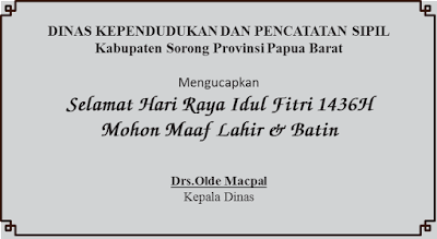 Ucapan Selamat Hari Raya Idul Fitri 1436H Dinas dan Perusahaaan di Kab.Papua Barat
