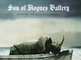 Son of Rogue's Gallery: Pirate Ballads, Sea Songs and Chanteys
